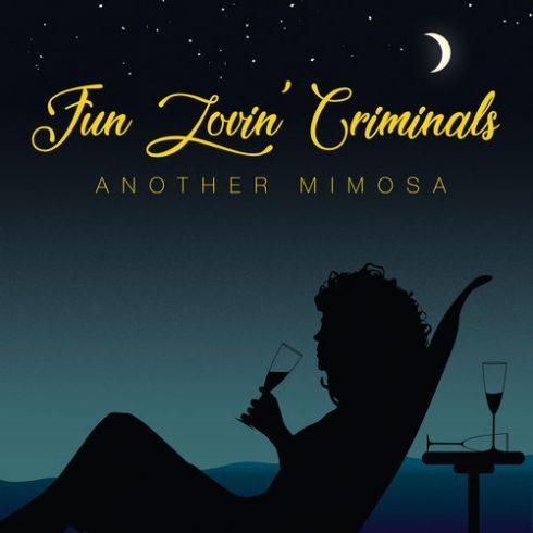 Fun Lovin' Criminals - Another Mimosa  2019